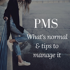 PMS – what's normal and tips to manage it